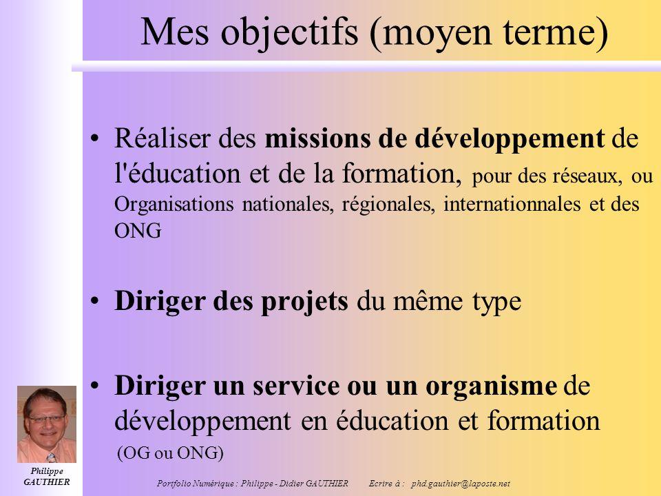 Philippe GAUTHIER Portfolio Numérique : Philippe - Didier GAUTHIER Ecrire à : phd.gauthier@laposte.net Mes publications En Education et Formation : –C