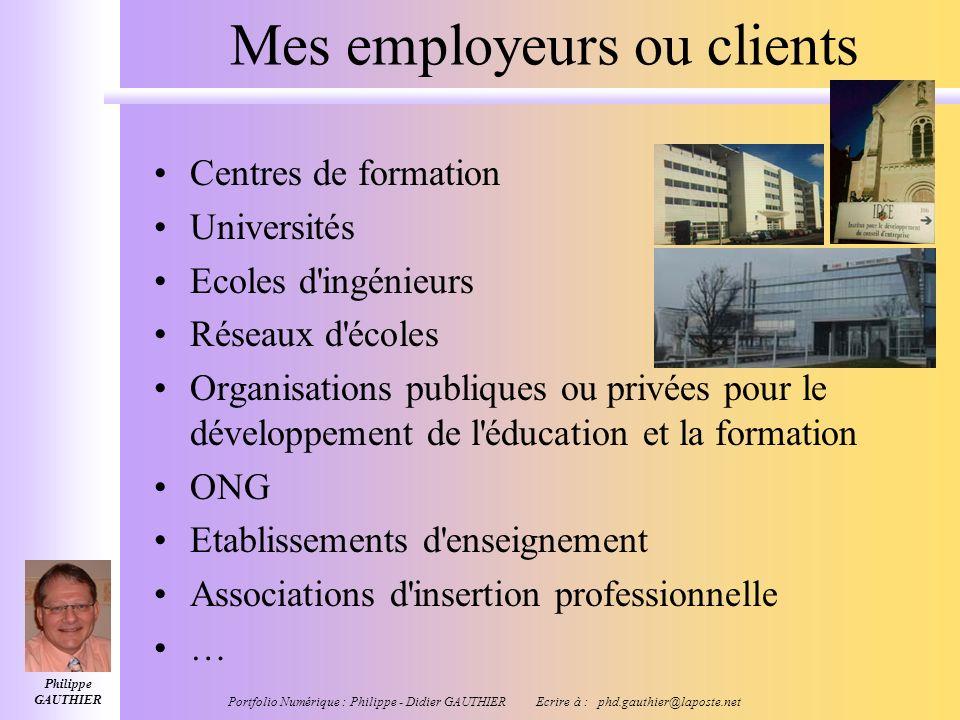 Philippe GAUTHIER Portfolio Numérique : Philippe - Didier GAUTHIER Ecrire à : phd.gauthier@laposte.net Mes autres réalisations Conduite de projets de