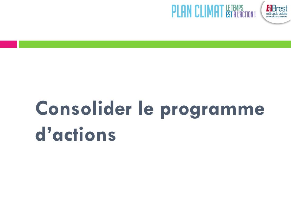 Consolider le programme dactions