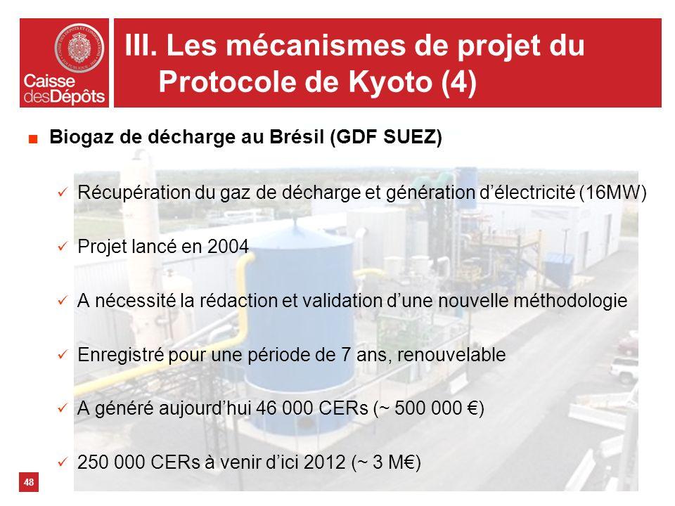 48 Biogaz de décharge au Brésil (GDF SUEZ) Récupération du gaz de décharge et génération délectricité (16MW) Projet lancé en 2004 A nécessité la rédac