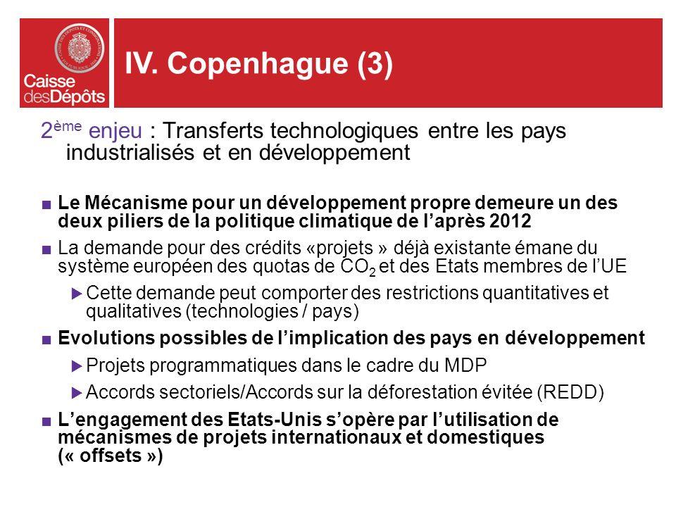 2 ème enjeu : Transferts technologiques entre les pays industrialisés et en développement Le Mécanisme pour un développement propre demeure un des deu