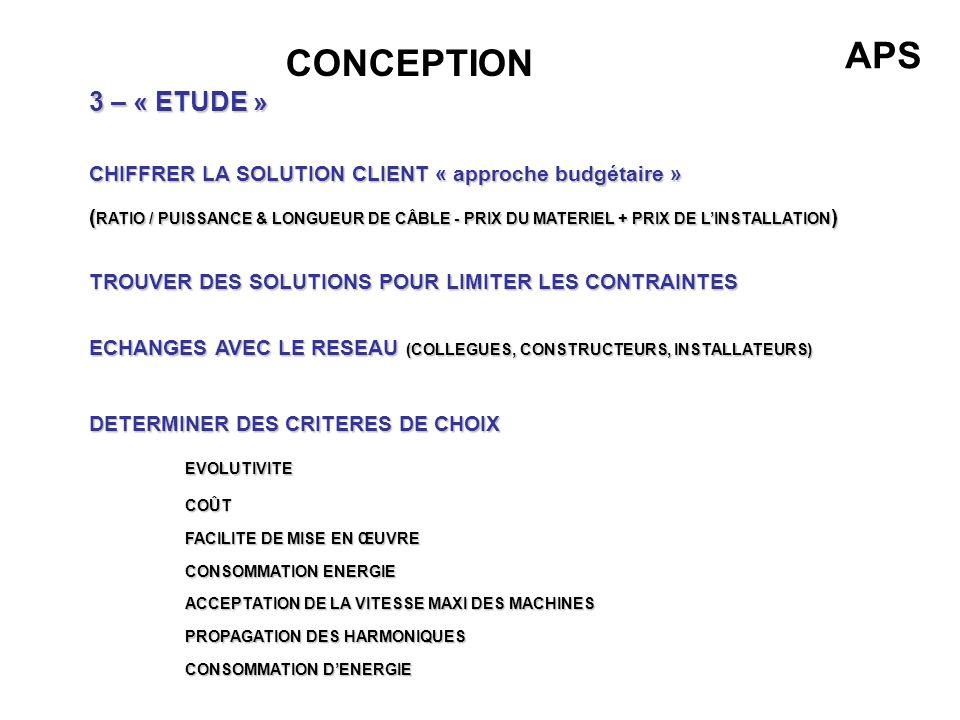 CONCEPTION 3 – « ETUDE » CHIFFRER LA SOLUTION CLIENT « approche budgétaire » ( RATIO / PUISSANCE & LONGUEUR DE CÂBLE - PRIX DU MATERIEL + PRIX DE LINS
