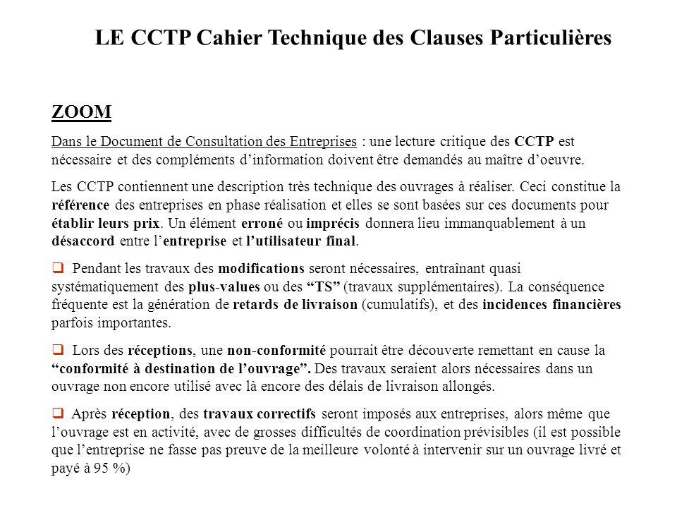 ZOOM Dans le Document de Consultation des Entreprises : une lecture critique des CCTP est nécessaire et des compléments dinformation doivent être dema