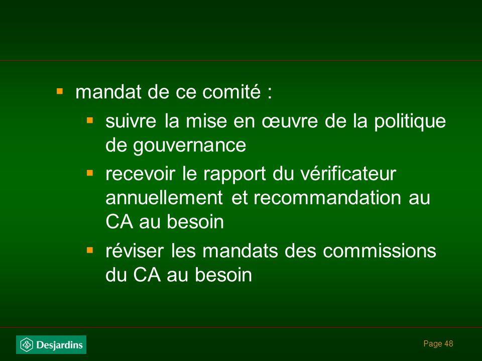 Page 47 taille du CA qui assure un fonctionnement performant responsabilité de la gouvernance confiée à un comité du CA