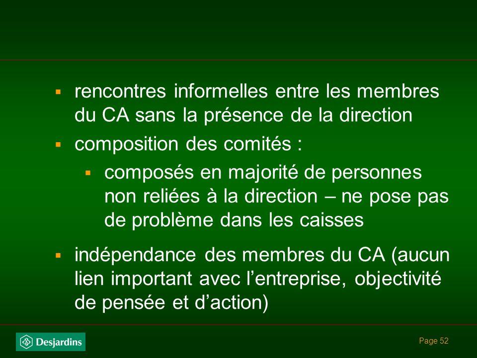 Page 51 responsabilité et objectifs de la direction générale mécanismes assurant lindépendance du CA par rapport à la direction séparation des fonctio
