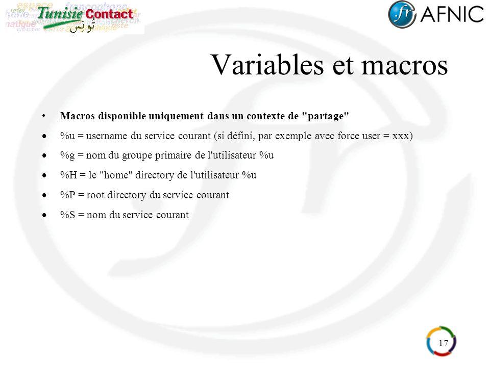17 Variables et macros Macros disponible uniquement dans un contexte de