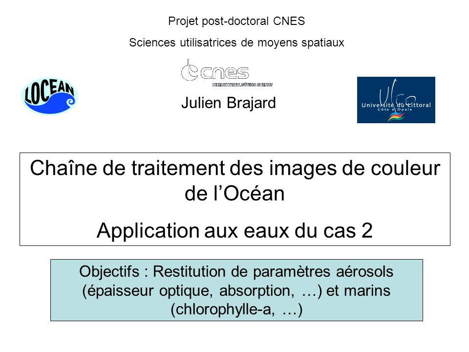 Bilan du doctorat Améliorations algorithmiques de NeuroVaria (fonction de coût, minimisation) Modélisation des aérosols (Junge, aérosols désertiques) Classification des spectres de réflectance (appliqué à MERIS) Intégration de NeuroVaria dans la chaîne de traitement standard SeaWiFS (Seadas).