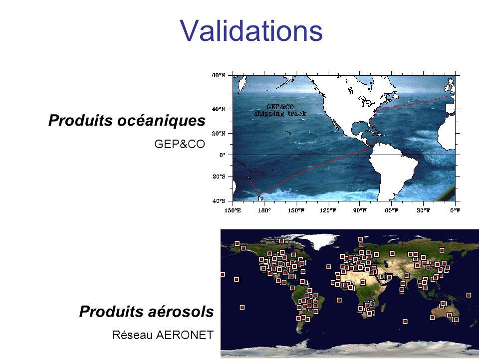 Validations Produits océaniques GEP&CO Produits aérosols Réseau AERONET