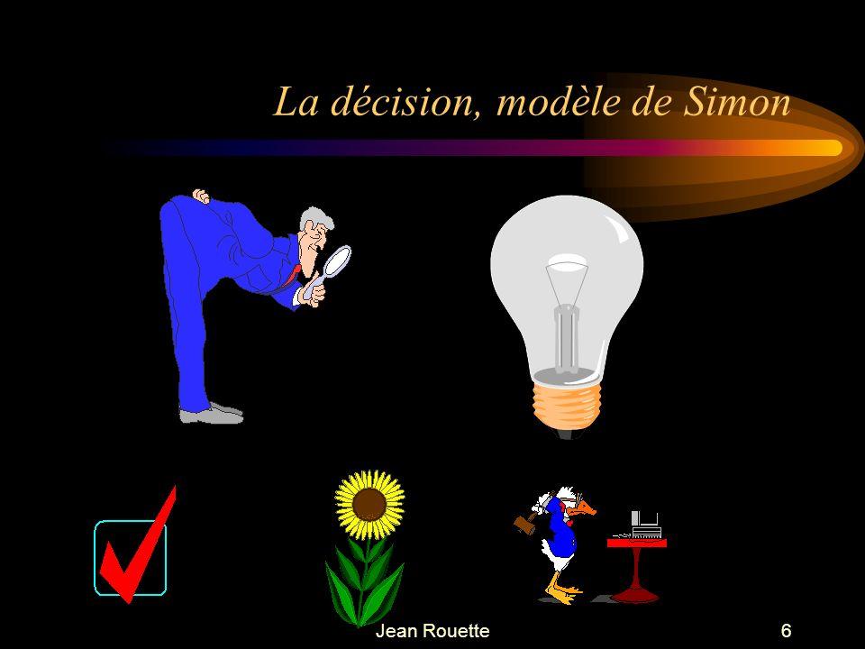 Jean Rouette6 La décision, modèle de Simon