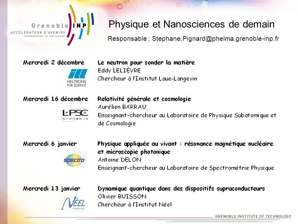 Responsable : Stephane.Pignard@phelma.grenoble-inp.fr