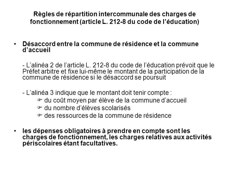 Règles de répartition intercommunale des charges de fonctionnement (article L. 212-8 du code de léducation) Désaccord entre la commune de résidence et