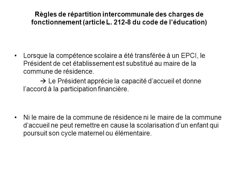 Règles de répartition intercommunale des charges de fonctionnement (article L. 212-8 du code de léducation) Lorsque la compétence scolaire a été trans
