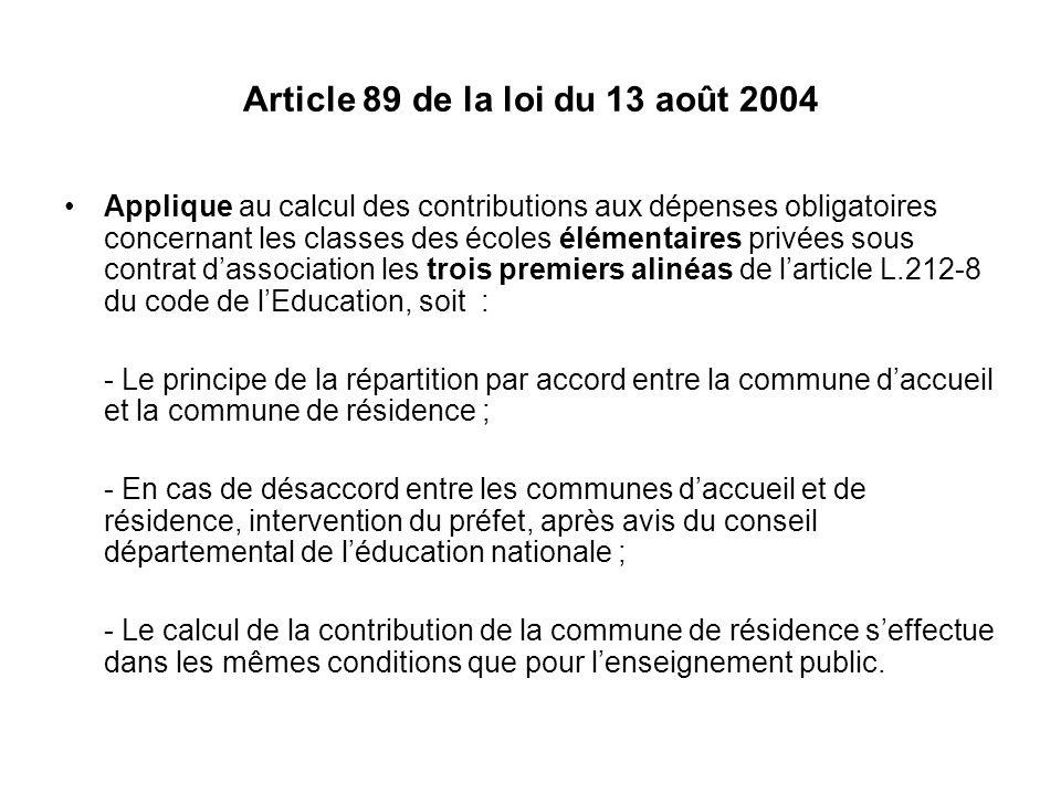Article 89 de la loi du 13 août 2004 Applique au calcul des contributions aux dépenses obligatoires concernant les classes des écoles élémentaires pri