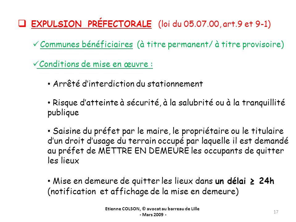 Etienne COLSON, © avocat au barreau de Lille - Mars 2009 - 17 EXPULSION PRÉFECTORALE (loi du 05.07.00, art.9 et 9-1) Communes bénéficiaires (à titre p