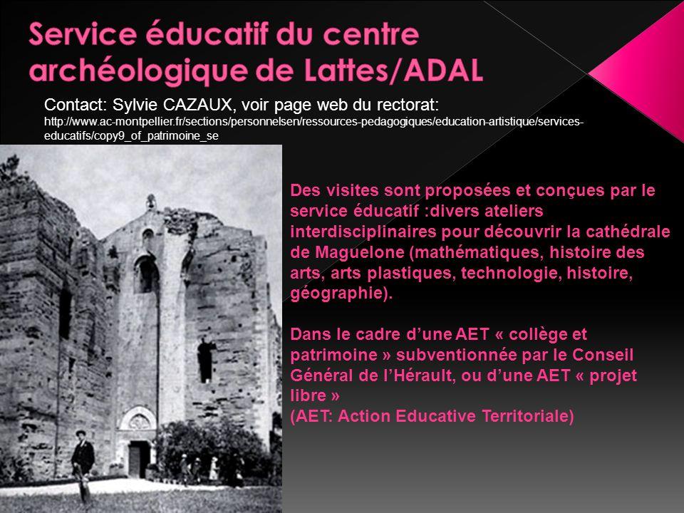 Des visites sont proposées et conçues par le service éducatif :divers ateliers interdisciplinaires pour découvrir la cathédrale de Maguelone (mathématiques, histoire des arts, arts plastiques, technologie, histoire, géographie).