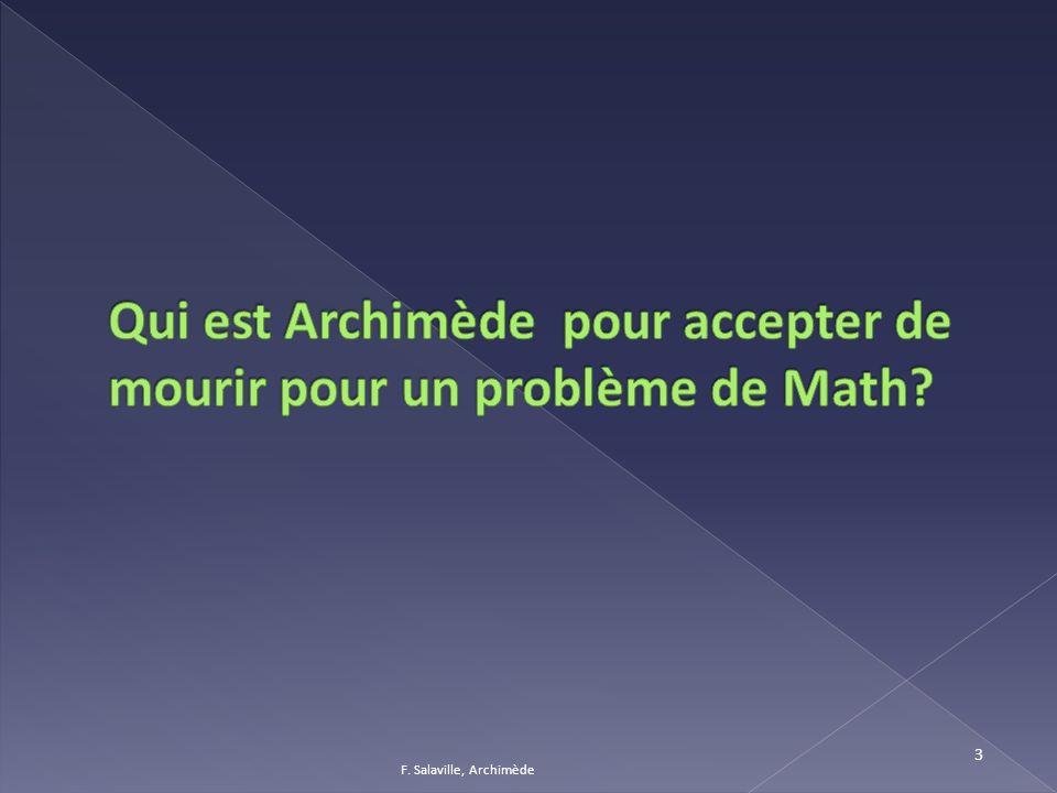 4 Syracuse Archimède nait en 287 avant J.C à Syracuse.
