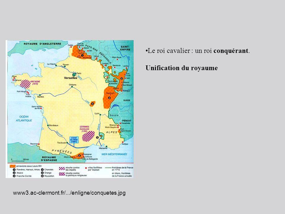 Le roi cavalier : un roi conquérant. Unification du royaume www3.ac-clermont.fr/.../enligne/conquetes.jpg