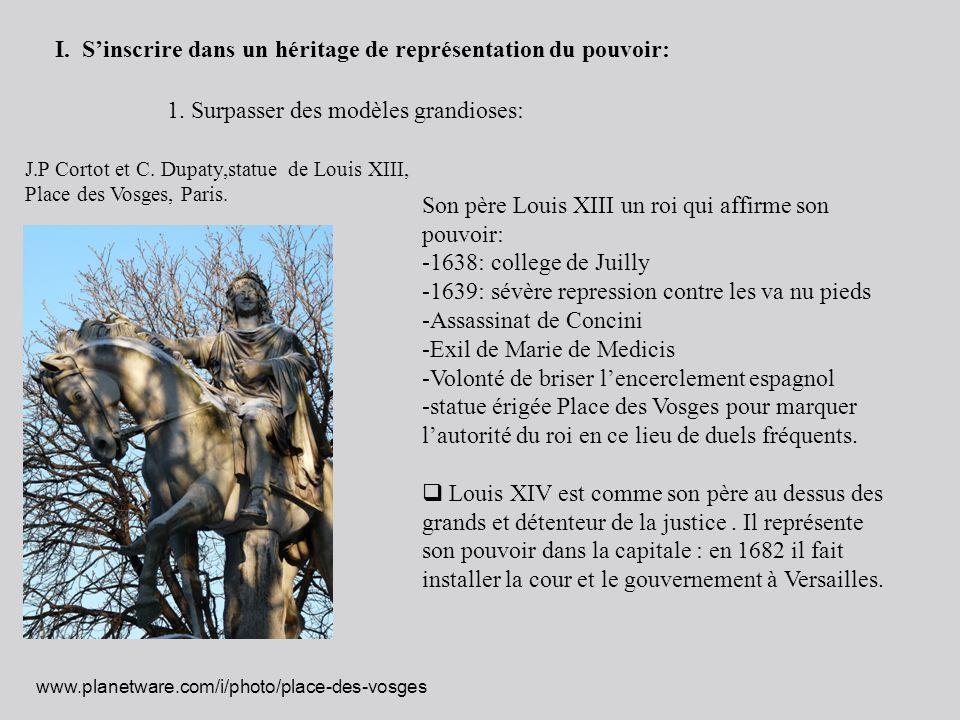 J.P Cortot et C. Dupaty,statue de Louis XIII, Place des Vosges, Paris. I. Sinscrire dans un héritage de représentation du pouvoir: 1. Surpasser des mo