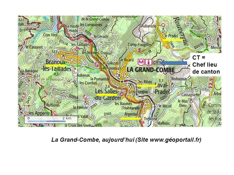 La Grand-Combe, aujourdhui (Site www.géoportail.fr) CT = Chef lieu de canton