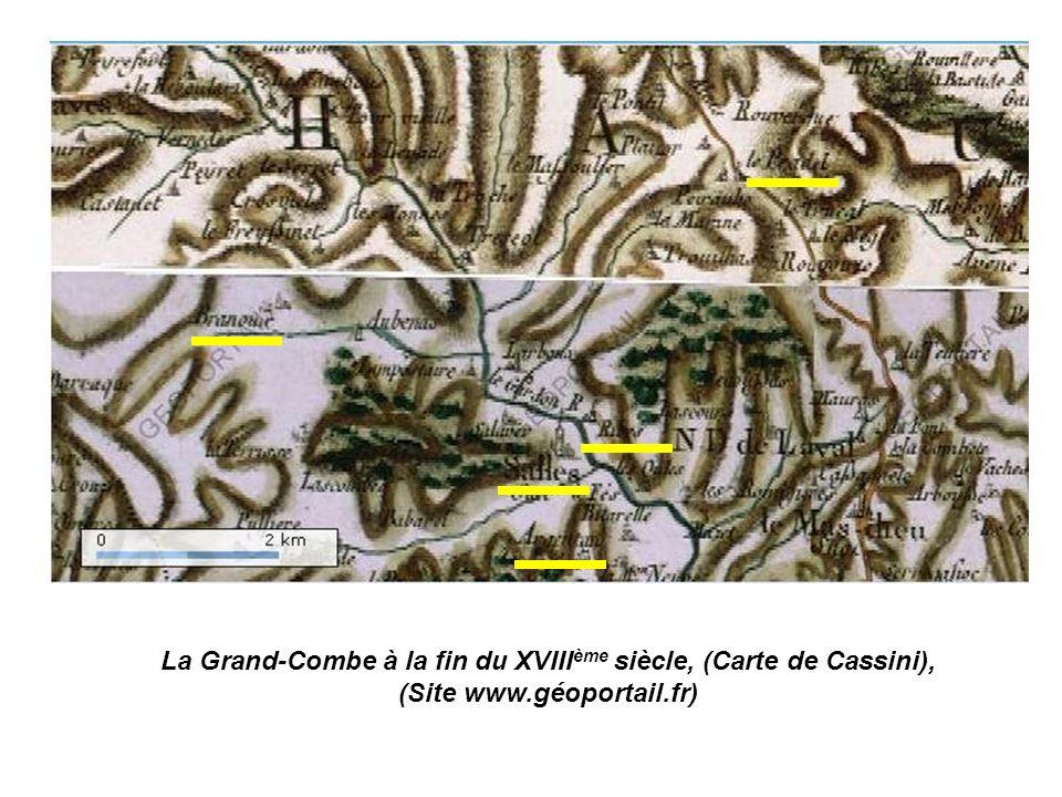 La Grand-Combe à la fin du XVIII ème siècle, (Carte de Cassini), (Site www.géoportail.fr)