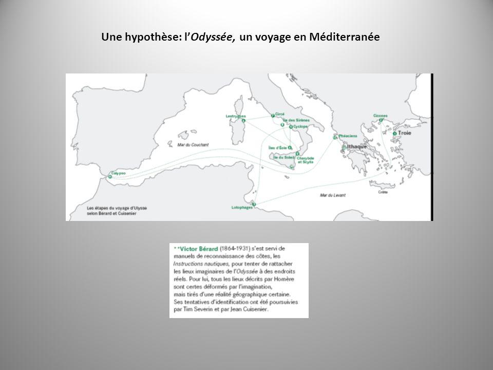 Une hypothèse: lOdyssée, un voyage en Méditerranée