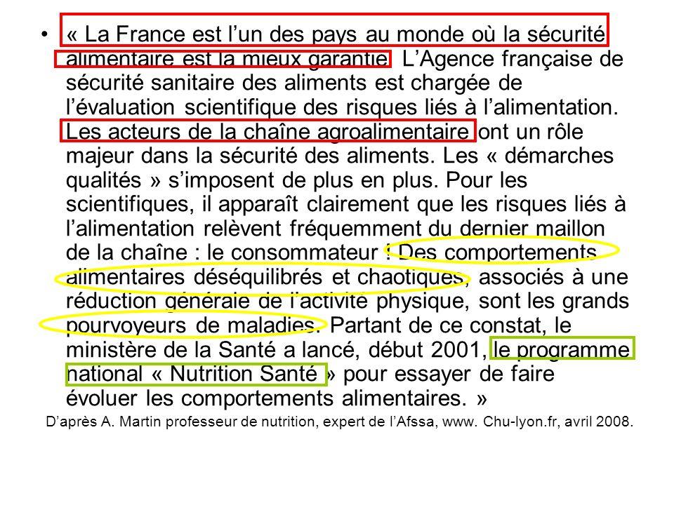 « La France est lun des pays au monde où la sécurité alimentaire est la mieux garantie. LAgence française de sécurité sanitaire des aliments est charg