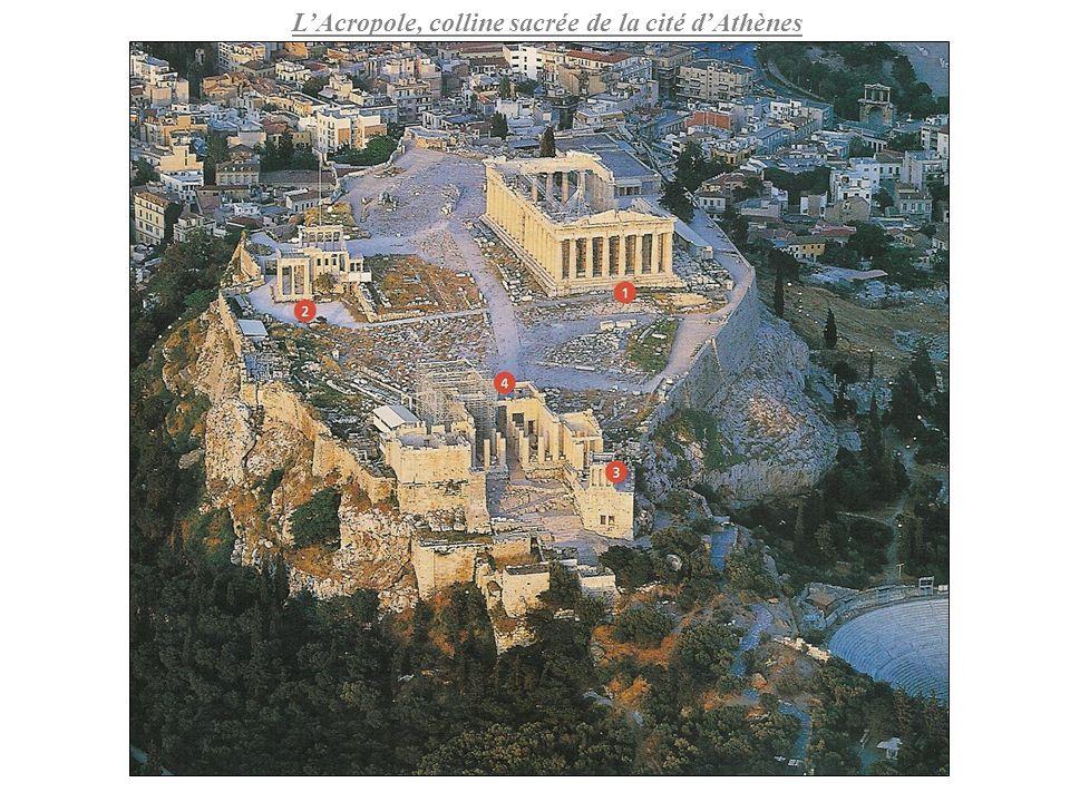 LAcropole, colline sacrée de la cité dAthènes