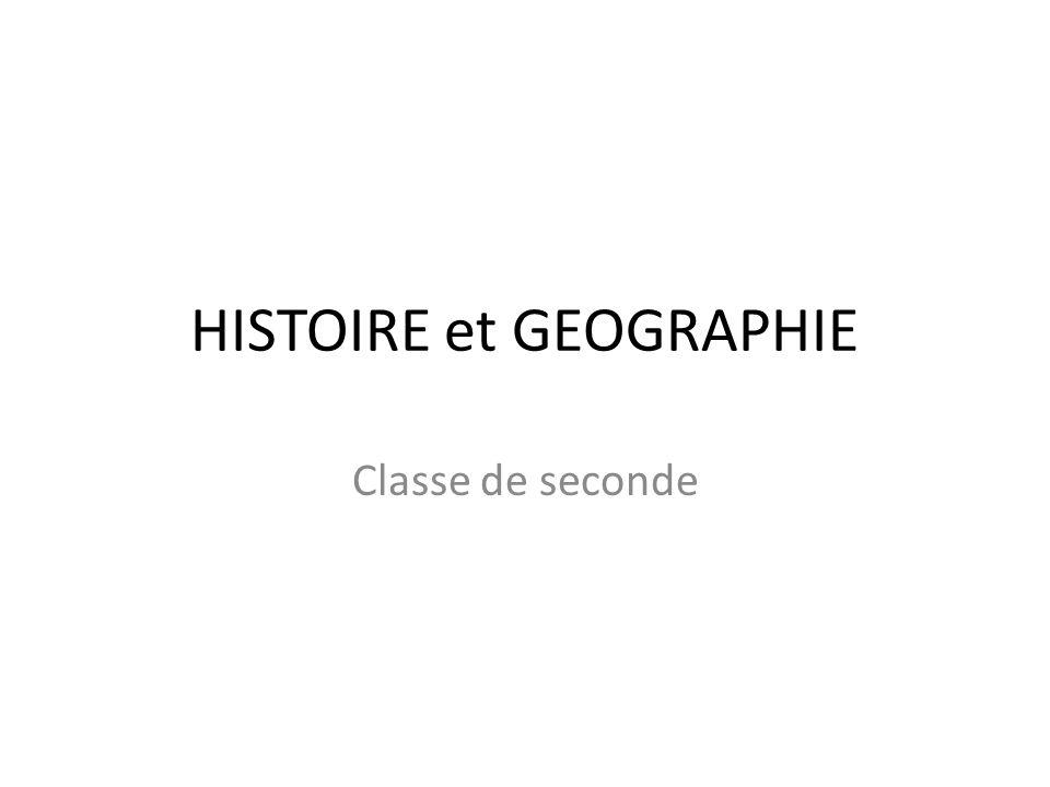 HISTOIRE et GEOGRAPHIE Classe de seconde