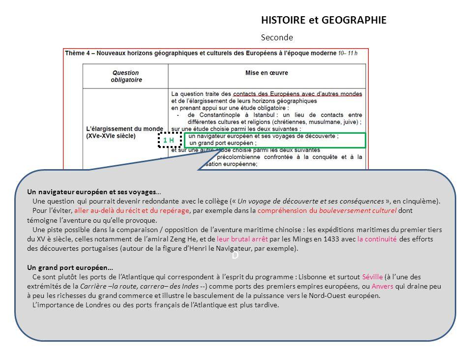 HISTOIRE et GEOGRAPHIE Seconde + 2 H : 2 évaluations ou 4 H 2 H 1 H 2 H D Un navigateur européen et ses voyages… Une question qui pourrait devenir red