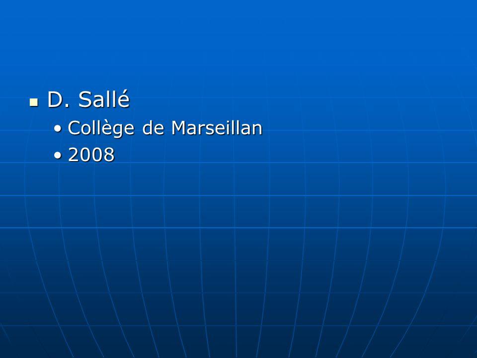 D. Sallé D. Sallé Collège de MarseillanCollège de Marseillan 20082008
