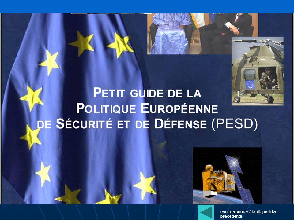 Question 4 : A Petersberg (près de Bonn en Allemagne) les représentants de lUnion ont défini les 3 missions de la PESD.