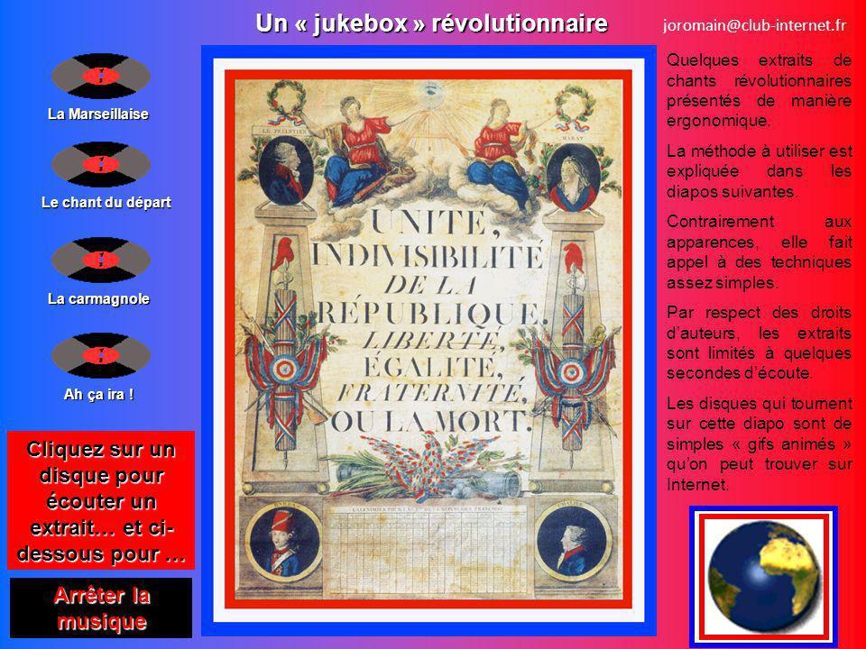 La Marseillaise Arrêter la musique Arrêter la musique Le chant du départ La carmagnole Ah ça ira .