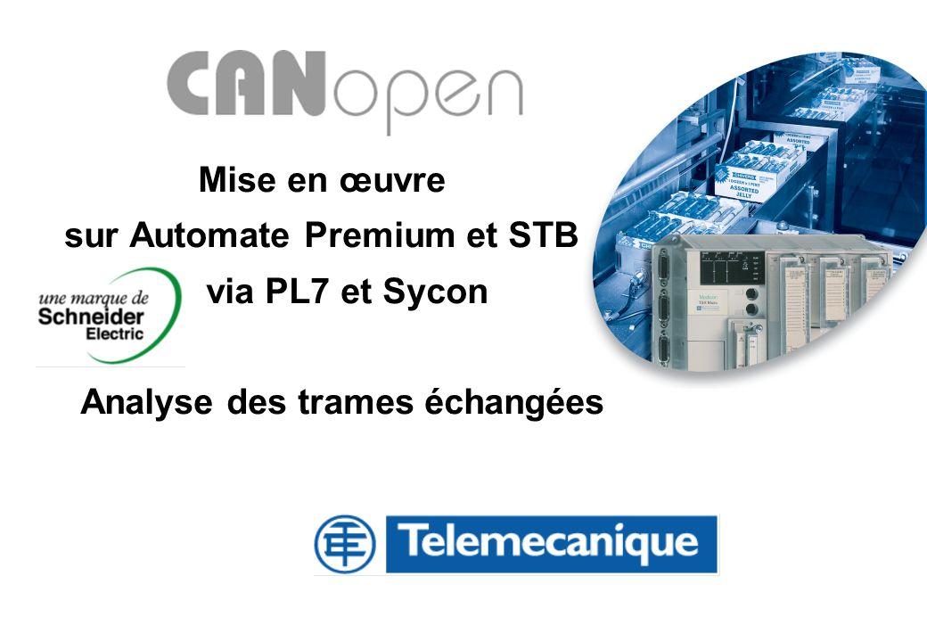 Mise en œuvre sur Automate Premium et STB via PL7 et Sycon Analyse des trames échangées