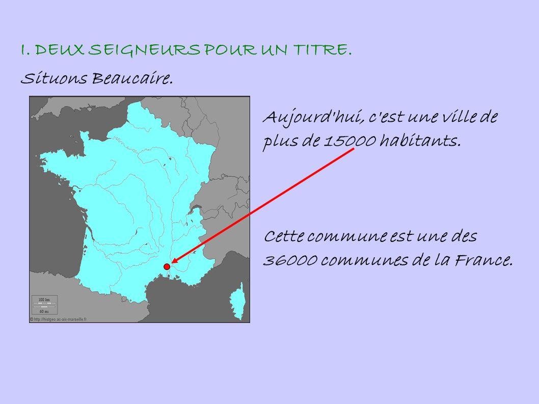 Beaucaire est une ville- frontière : sur la rive droite du Rhône, face aux terres d empire.