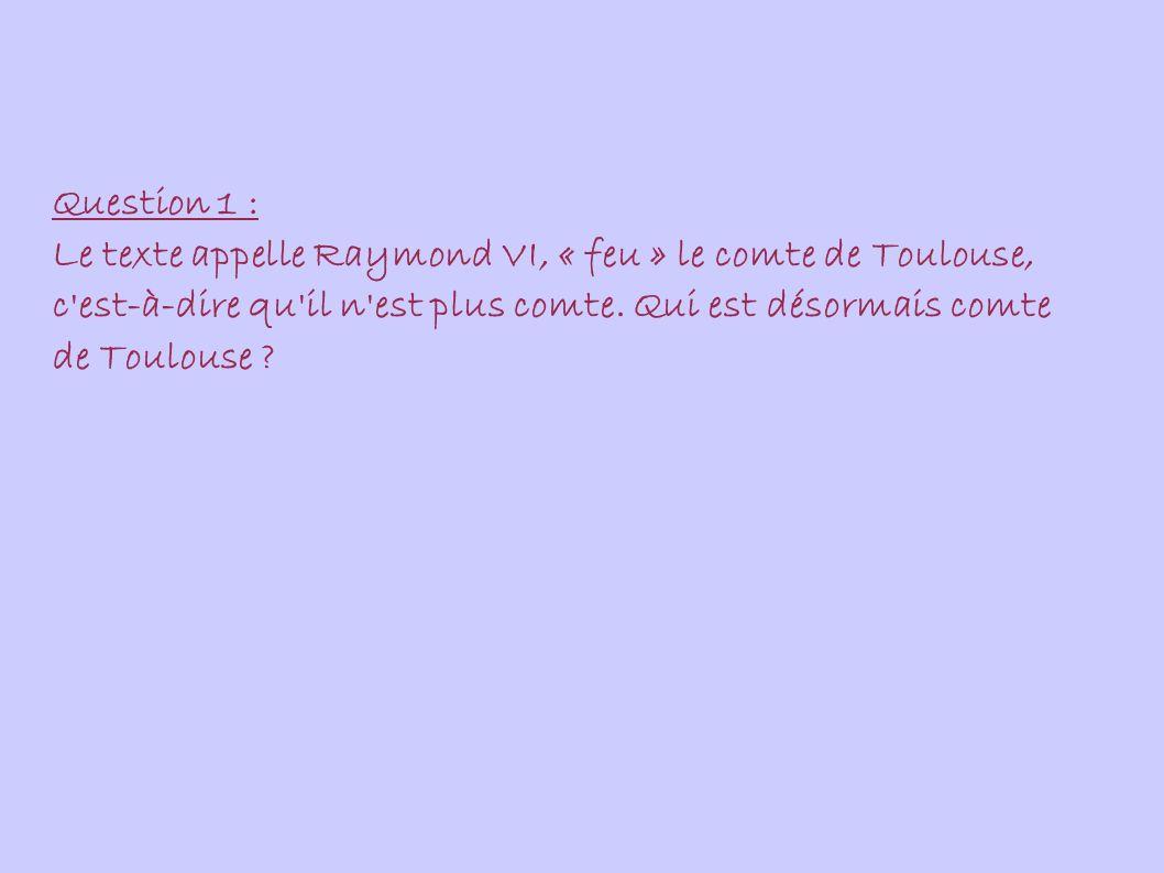 Question 1 : D après cet extrait, en 1229 quelle partie du comté de Toulouse tombe immédiatement dans le domaine royal ?