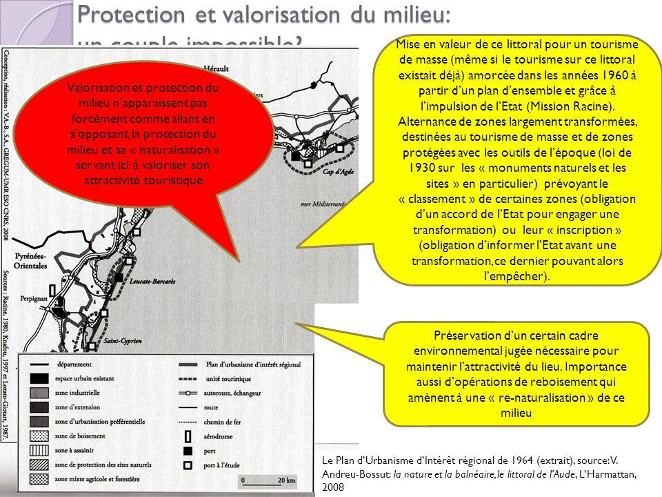 Protection et valorisation du milieu: un couple impossible? Le Plan dUrbanisme dIntérêt régional de 1964 (extrait), source: V. Andreu-Bossut: la natur