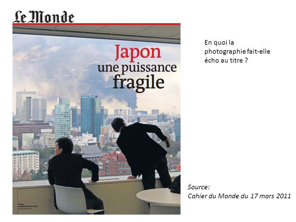 En quoi la photographie fait-elle écho au titre ? Source: Cahier du Monde du 17 mars 2011