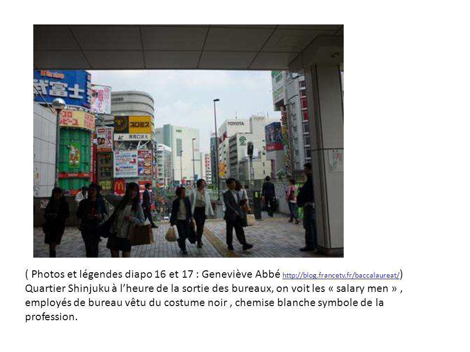 ( Photos et légendes diapo 16 et 17 : Geneviève Abbé http://blog.francetv.fr/baccalaureat/ ) http://blog.francetv.fr/baccalaureat/ Quartier Shinjuku à