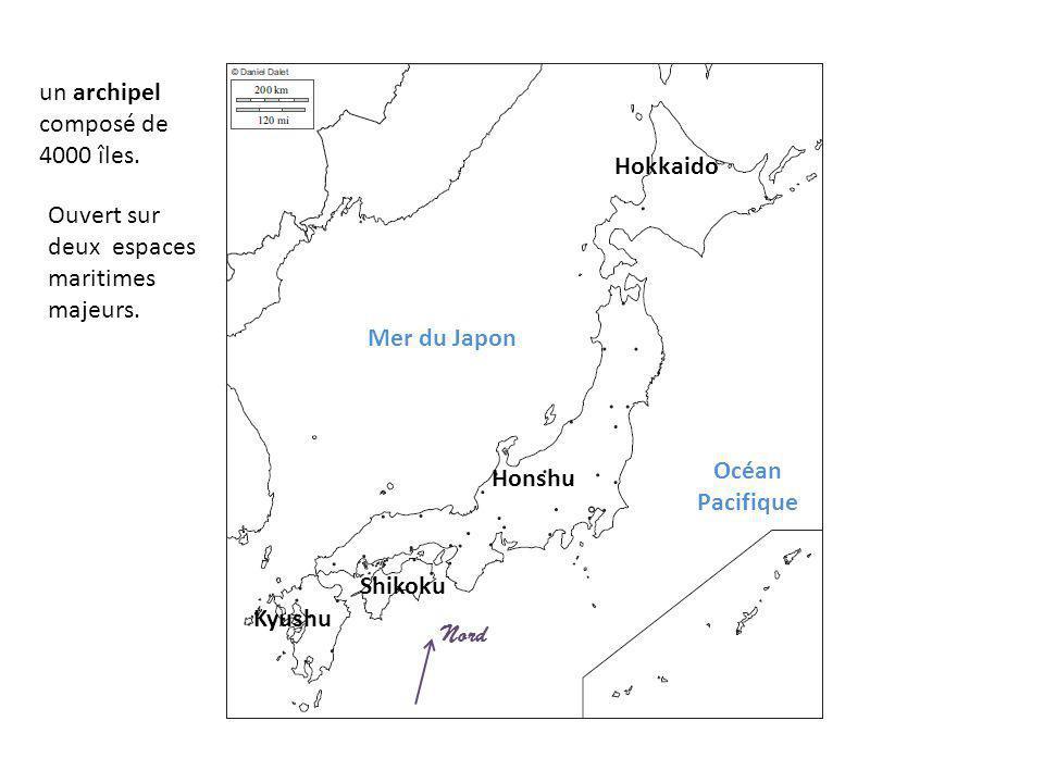 Kyushu Shikoku Honshu Hokkaido un archipel composé de 4000 îles. Ouvert sur deux espaces maritimes majeurs. Mer du Japon Océan Pacifique Nord