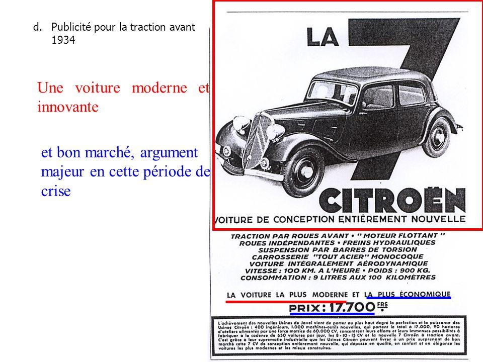 d.Publicité pour la traction avant 1934 Une voiture moderne et innovante et bon marché, argument majeur en cette période de crise