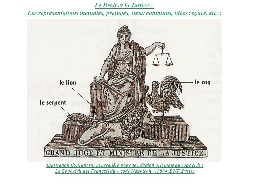 Le Droit et la Justice : Les représentations mentales, préjugés, lieux communs, idées reçues, etc. : Illustration figurant sur la première page de léd