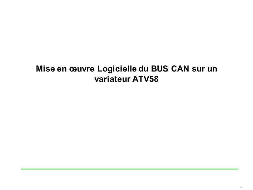 5 Mise en œuvre Logicielle du BUS CAN sur un variateur ATV58