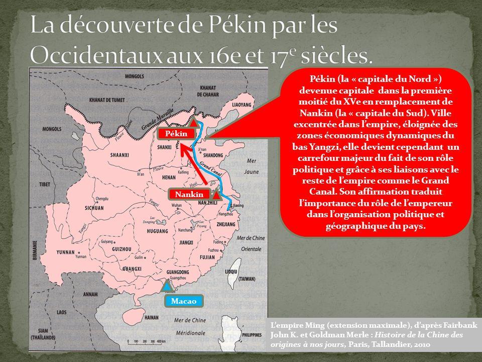 Lempire Ming (extension maximale), daprès Fairbank John K. et Goldman Merle : Histoire de la Chine des origines à nos jours, Paris, Tallandier, 2010 M