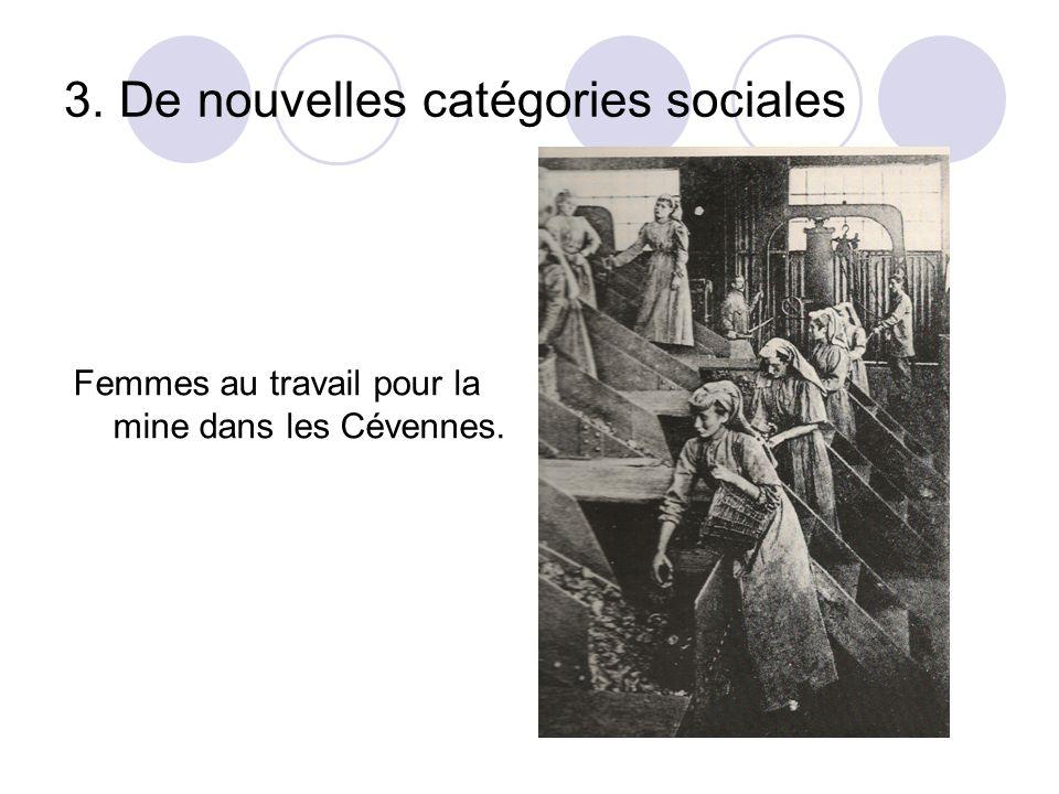 3. De nouvelles catégories sociales Femmes au travail pour la mine dans les Cévennes.