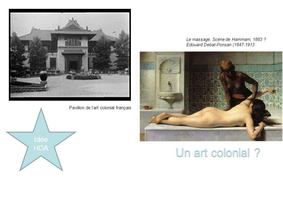 Un art colonial .Pavillon de lart colonial français Le massage.