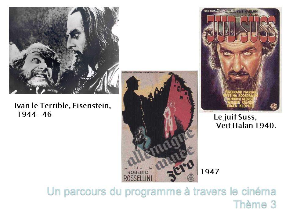 Un parcours du programme à travers le cinéma Thème 3 Le juif Suss, Veit Halan 1940.