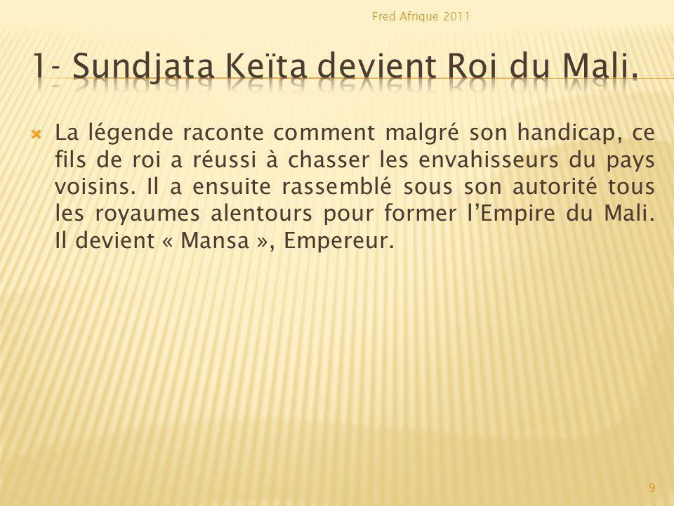Quels sont les deux raisons de la puissance de lEmpereur du Mali.