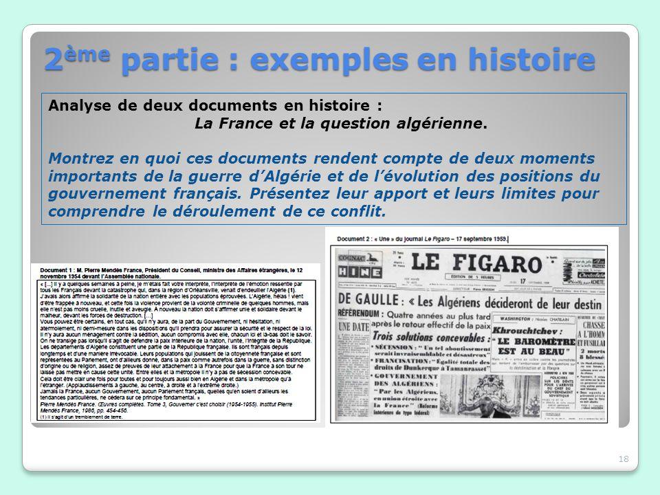 18 Analyse de deux documents en histoire : La France et la question algérienne. Montrez en quoi ces documents rendent compte de deux moments important