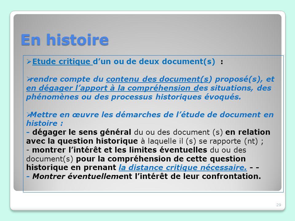 En histoire 29 Etude critique dun ou de deux document(s) : rendre compte du contenu des document(s) proposé(s), et en dégager lapport à la compréhensi