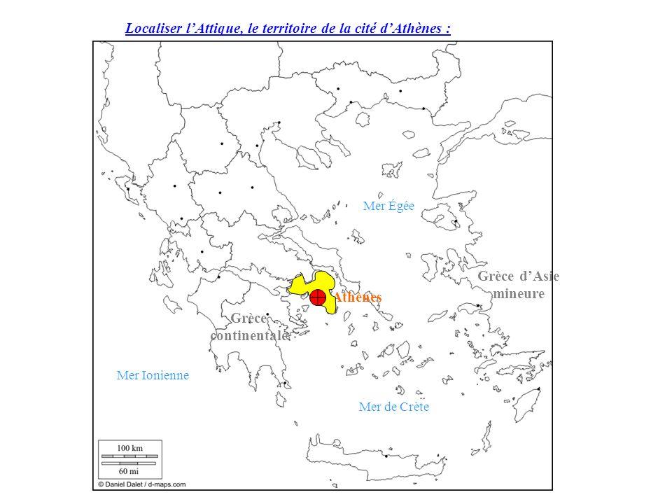 Localiser lAttique, le territoire de la cité dAthènes : Mer Ionienne Mer de Crète Mer Égée Grèce continentale Grèce dAsie mineure Athènes